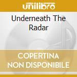 UNDERNEATH THE RADAR cd musicale di UNDERWORLD