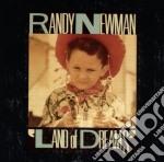Randy Newman - Land Of Dreams cd musicale di NEWMAN RANDY