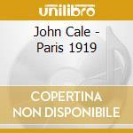PARIS 1919 cd musicale di CALE JOHN