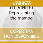 (LP VINILE) Representing the mambo lp vinile
