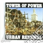 Tower Of Power - Urban Renewal cd musicale di TOWER OF POWER