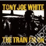 THE TRAIN I'M ON cd musicale di WHITE TONY JOE