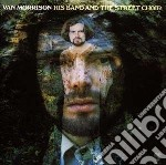 Van Morrison - His Band And The Street Choir cd musicale di MORRISON VAN