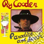PARADISE AND LUNCH cd musicale di COODER RY
