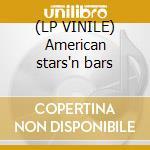 (LP VINILE) American stars'n bars lp vinile