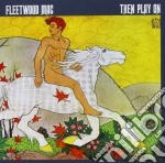 THEN PLAY ON cd musicale di Fleetwood Mac
