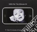 Edith piaf. the ultimate cd cd musicale di Edith Piaf