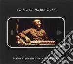 Ravi Shankar - The Ultimate Cd cd musicale di Ravi Shankar