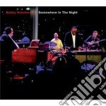 Somewhere in the night cd musicale di Bobby Hutcherson