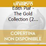 The gold collection-2cd cd musicale di Edith Piaf