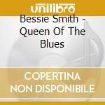 Queen of blues - 40 brani famosi cd musicale di Bessie Smith