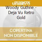 50 brani famosi cd musicale di Guthrie Woody