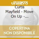 Move on up - the gold of c.m. - cd musicale di Curtis Mayfield