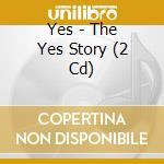 THE YES STORY/2CDx1 cd musicale di YES