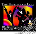 The histoty of jazz: 100 ragtime, dixiel cd musicale
