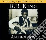 ANTHOLOGY  (BOX 5 CD) cd musicale di B. b. king