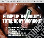 Total body workout - pump up the volume cd musicale di Miscellanee