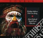Didgeridoo dreaming, aboriginal spiritua cd musicale di Australia Folk