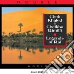 Legends of ra???? cd musicale di Khaled cheb & rimitt