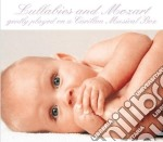 LULLABIES AND MOZART                      cd musicale di ARTISTI VARI