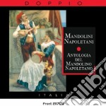 ANTOLOGIA DEL MANDOLINO NAPOLETANO cd musicale di ARTISTI VARI
