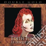 LE DISQUE D'OR cd musicale di Edith Piaf