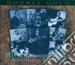 History of the blues: acoustic to electr cd musicale