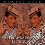 LE DISQUE D'OR - 46 BRANI cd musicale di Henri Salvador