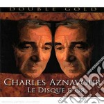 LE DISQUE D'OR cd musicale di Charles Aznavour