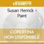 Paint - cd musicale di Herrick Susan