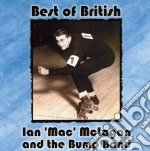 Ian 'Mac' Mclagan & The Bump Band - Best Of British cd musicale di Ian