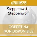 Steppenwolf cd musicale di Steppenwolf