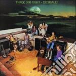 Naturally cd musicale di Three dog night