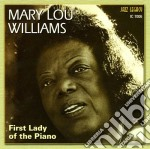 Mary Lou Williams - First Lady Of The Piano cd musicale di Mary lou williams