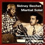 When soprano meets piano cd musicale di Sidney bechet & mart