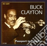 Buck Clayton - Passport To Paradise cd musicale di Buck Clayton