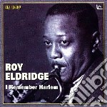Roy Eldridge - I Remember Harlem cd musicale di Roy Eldridge