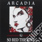 SO RED THE ROSE cd musicale di ARCADIA