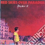 Red skies over paradise cd musicale di Z Fischer