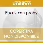 Focus con proby cd musicale di Focus