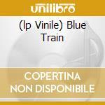 (LP VINILE) BLUE TRAIN lp vinile di COLTRANE JOHN