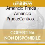 Cantico espiritual cd musicale di Amancio Prada