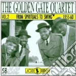 Spirituals to swing 2 cd musicale di Golden gate quartet