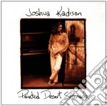 PAINTED DESERT SERENADE cd musicale di KADISON JOSHUA