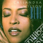 Cassandra Wilson - Blue Light 'til Dawn cd musicale di Cassandra Wilson
