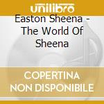 THE WORLD OF SHEENA EASTON-THE SINGL cd musicale di EASTON SHEENA