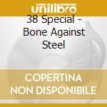 Bone against steel cd musicale