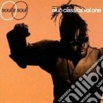 CLUB CLASSICS V.1 cd musicale di SOUL II SOUL