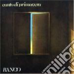 CANTO DI PRIMAVERA cd musicale di BANCO