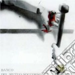 COME IN UN'ULTIMA CENA cd musicale di BANCO DEL MUTUO SOCCORSO